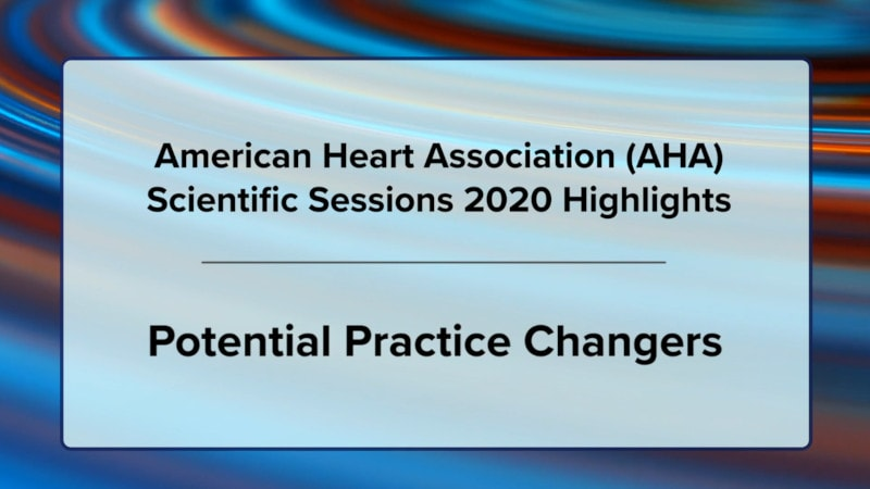 AHA 2020 Highlights: Potential Practice Changers thumbnail
