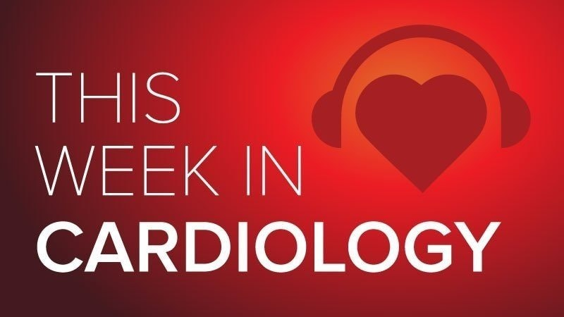 May 7 2021 This Week in Cardiology