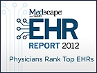 EHR Report 2012: Physicians Rank Top EHRs